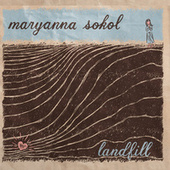 Play & Download Landfill by Maryanna Sokol | Napster