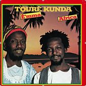 Play & Download E'mma Africa by Toure Kunda | Napster