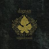 Play & Download Tangled Woods (EP) by Dignan | Napster