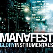 Play & Download Glory Instrumentals by Manafest | Napster