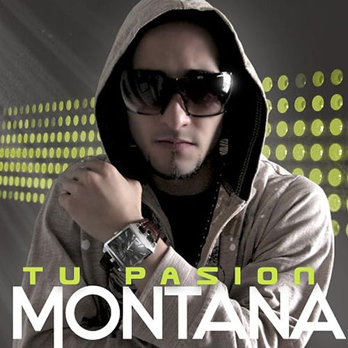 Play & Download Tu Pasion by Montana da Mac | Napster