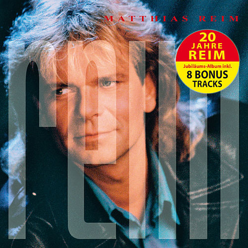 Play & Download Reim Deluxe Edition by Matthias Reim | Napster