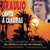 Play & Download Canto A Canarias by Braulio | Napster
