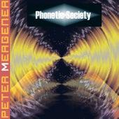 Phonetic Society by Peter Mergener