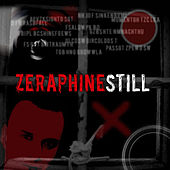 Play & Download Still by Zeraphine | Napster