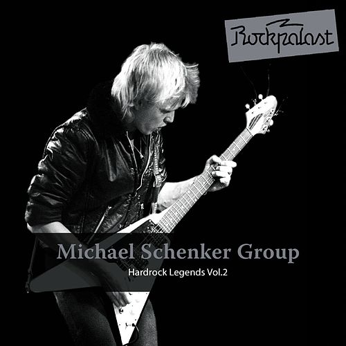 Rockpalast: Hardrock Legends Vol. 2 by Michael Schenker Group