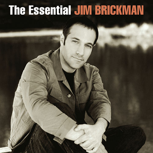 The Essential Jim Brickman by Various Artists