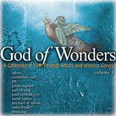 Play & Download Our God Of Wonders, Vol. 1 by Various Artists | Napster