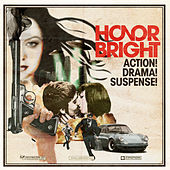 Play & Download Action! Drama! Suspense! by Honor Bright | Napster