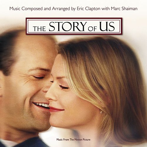 Play & Download The Story Of Us by Various Artists | Napster