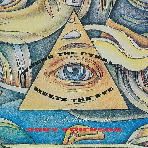Where The Pyramid Meets The Eye by Various Artists