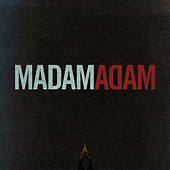 Play & Download Ep by Madam Adam | Napster