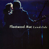 Play & Download Landslide by Fleetwood Mac | Napster