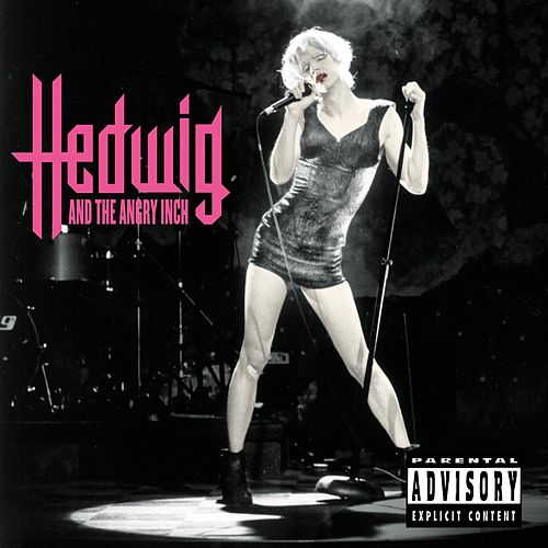 Hedwig And The Angry Inch by Hedwig and the Angry Inch