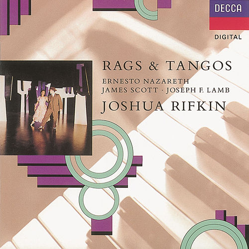Play & Download Rags & Tangos by Joshua Rifkin | Napster
