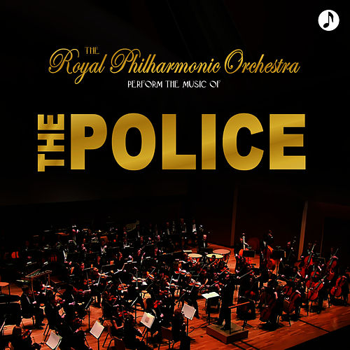 Play & Download The Police Greatest Hits by Royal Philharmonic Orchestra | Napster