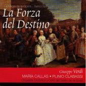 Play & Download La Forza del Destino por Maria Callas (Giuseppe Verdi) by Maria Callas | Napster