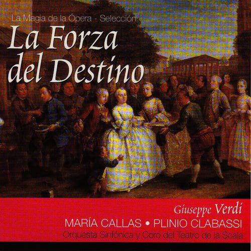 La Forza del Destino por Maria Callas (Giuseppe Verdi) by Maria Callas