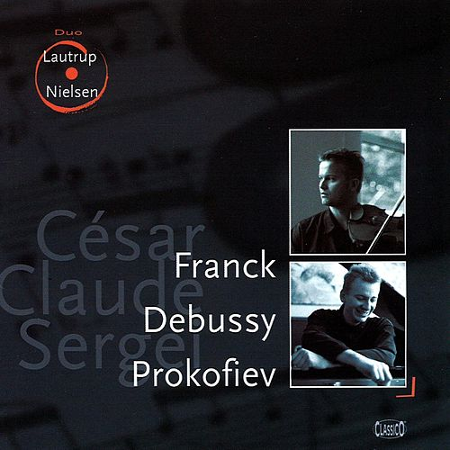 Play & Download Lautrup, Tue: Franck, Debussy & Prokofiev by Various Artists | Napster