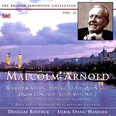 Play & Download Arnold: The British Symphonic Collection, Vol. 11 by Various Artists | Napster