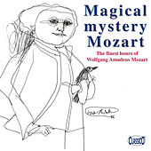 Magical mystery Mozart by Various Artists