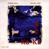 Ko Ku: Contemporary Japanese and Chinese Music for Recorder and Percussion by Various Artists