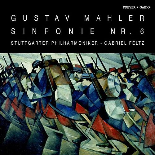 Mahler: Symphony No. 6 by Gabriel Feltz