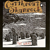Play & Download The Wake by Cutthroat Shamrock | Napster