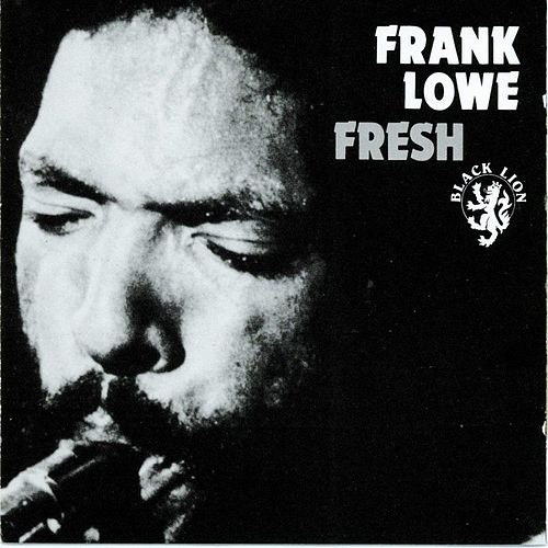 Play & Download Fresh by Frank Lowe | Napster