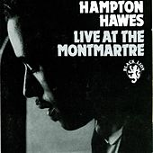 Play & Download Live At The Monmatre by Hampton Hawes | Napster