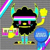 Live Like You Wanna Live by Greenskeepers
