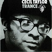 Trance by Cecil Taylor