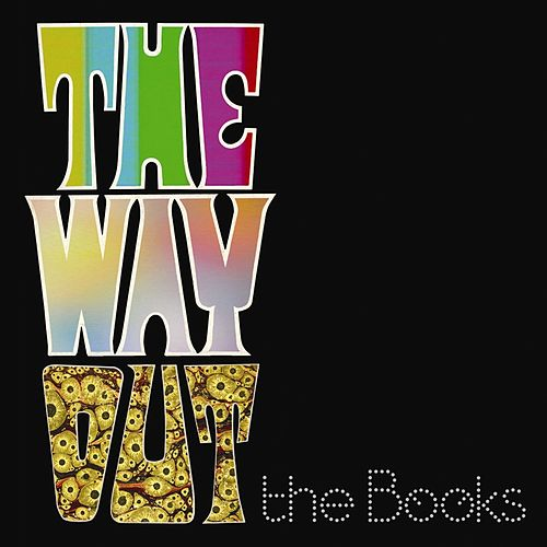 Play & Download The Way Out by The Books | Napster