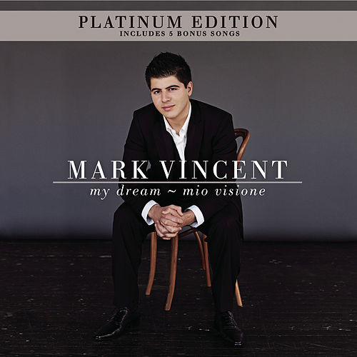 Play & Download My Dream - Mio Visione by Mark Vincent | Napster