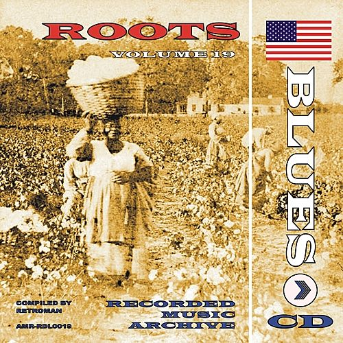 Roots - The Blues Vol. 3 von Various Artists