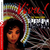 Viva (Digitally Remastered) by Los Caballeros