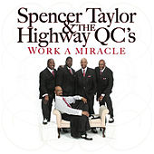 Play & Download Work a Miracle by Spencer Taylor | Napster