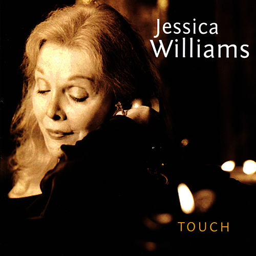 Play & Download Touch by Jessica Williams | Napster
