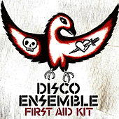 Play & Download First Aid Kit by Disco Ensemble | Napster