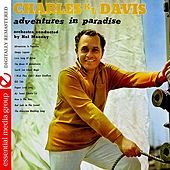 Adventures In Paradise (Digitally Remastered) by Charles K. L. Davis