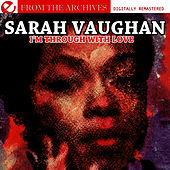 Play & Download I'm Through With Love - From The Archives (Digitally Remastered) by Sarah Vaughan | Napster