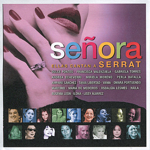 Señora: Ellas Cantan a Serrat by Various Artists