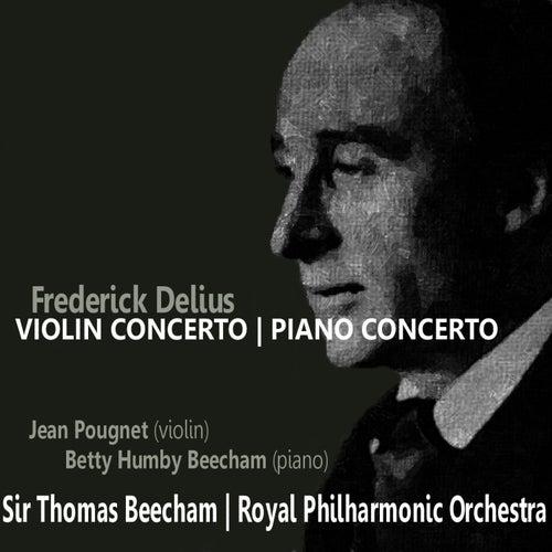 Play & Download Delius: Violin Concerto, Piano Concerto in C Minor by Royal Philharmonic Orchestra | Napster