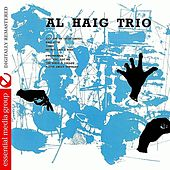 Play & Download Al Haig Trio [Period] (Digitally Remastered) by Al Haig | Napster