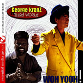 Play & Download Woh Yooh (Digitally Remastered) by George Kranz | Napster