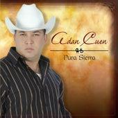 Play & Download Pura Sierra by Adan Cuen
