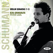 Violin Sonatas 1-3 by Ilya Gringolts