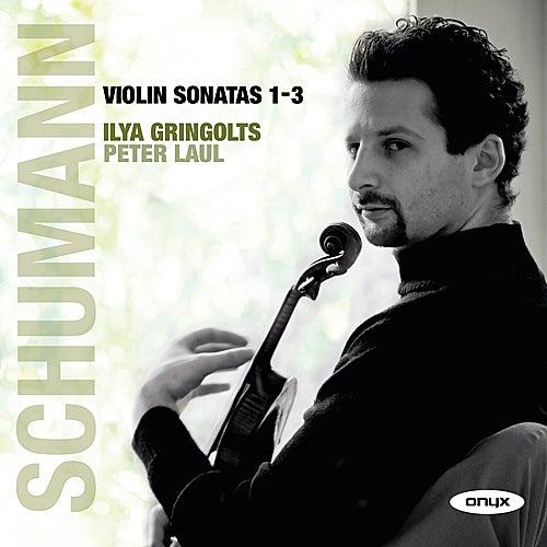 Play & Download Violin Sonatas 1-3 by Ilya Gringolts | Napster