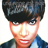 Play & Download Une reine est née (deluxe) by Ketsia | Napster