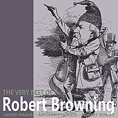 The Very Best of Robert Browning by James Mason